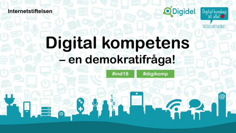 Affisch till Internetdagarna, text: Digital kompetens – en demokratifråga!