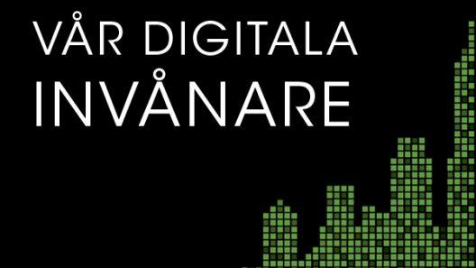 En pixlad stad och texten Vår digitala invånare